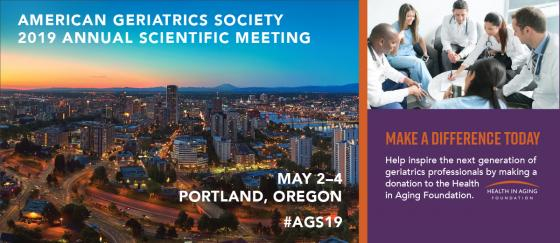 American Geriatrics Society 2019 Annual Scientific Meeting #AGS19